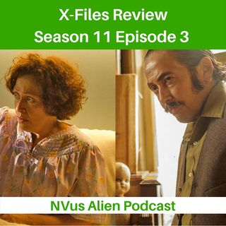 TV Review: X-Files Season 11, Ep 3 - Plus One
