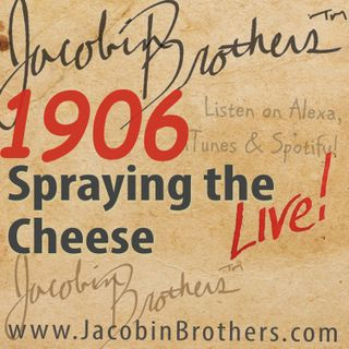 JBL1906 / Spraying the Cheese