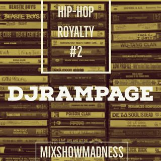 DJRAMPAGE MSM HIPHOP ROYALY #2