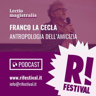 """Franco La Cecla, """"Antropologia dell'amicizia"""" - RiFestival 2019"""