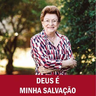Deus é minha salvação // Pra. Suely Bezerra
