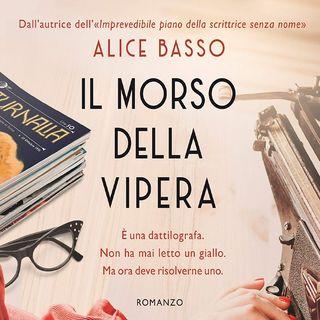 Alice Basso: nella Torino degli anni '30 Anita, da dattilografa di gialli, diventa investigatrice di un giallo vero!