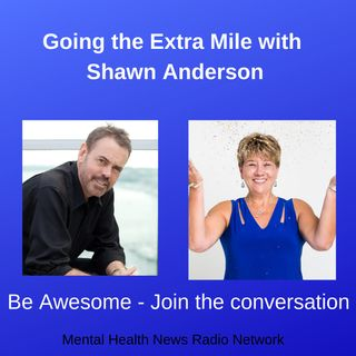 Going the Extra Mile with Shawn Anderson