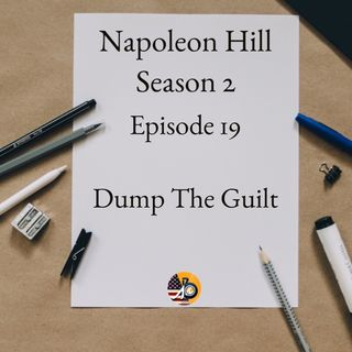 Positive Mental Attitude: Season 2 - Episode 19 - Dump The Guilt