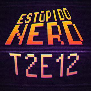 T2E12- Rick and Morty: La vida apesta