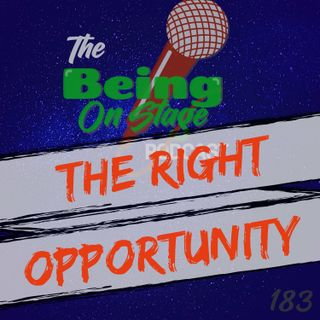 The Right Opportunity