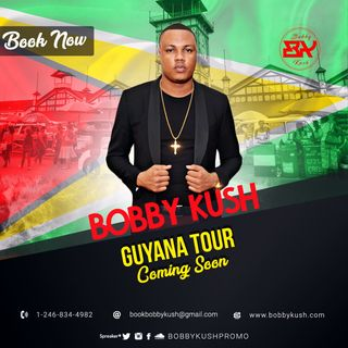 BOBBY KUSH THE ENTERTAINMENT BOSS - GUYANA TOUR 2018 - PROMO CD