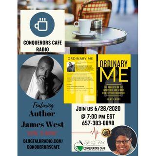 Conquerors Cafe Author Spotlight Featuring Author James West