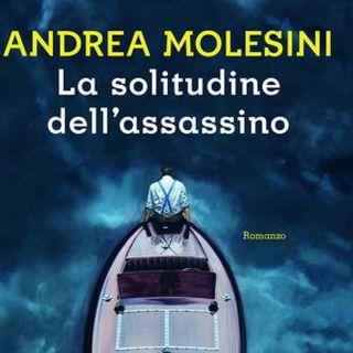"""Andrea Molesini """"La solitudine dell'assassino"""""""