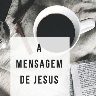 A MENSAGEM DE JESUS 1 - GENTE FELIZ