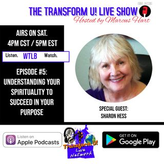 Episode 5: Understanding Your Spirituality to Succeed in Your Purpose