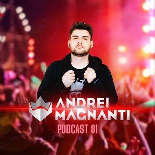 Andrei Magnanti - PODCAST 01