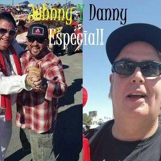 Johnny Y Danny Especial!