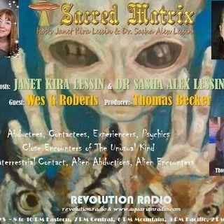 Wes G. Roberts ~ 08/04/19 ~ Sacred Matrix~Hosts Janet & Dr Sasha Lessin