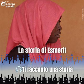 La storia di Esmerit