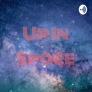 Up In Space