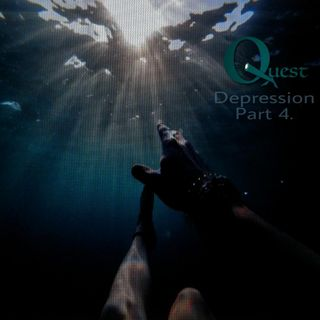 The Quest 233. Dealing With Depression Pt. 4
