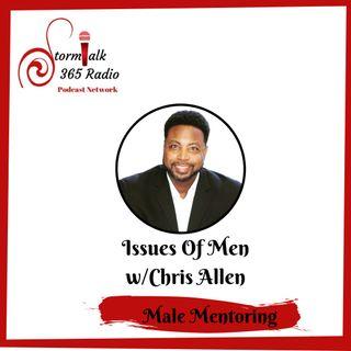 Issues of Men w/ Chris Allen - Guest Derrick Hall