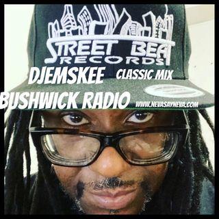 Dj Emskee MLK Mix on Bushwick Radio 2021