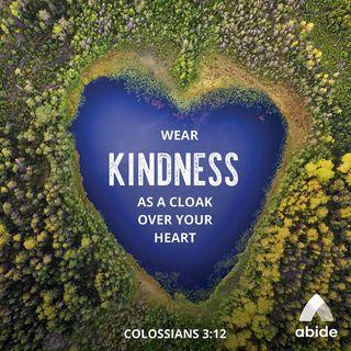 Put On A Kind Heart