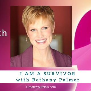 1356 My Strength Is My Story with Bethany Palmer, I Am A Survivor