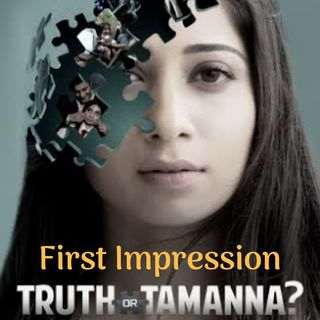 Truth or Tamanna First Impression - Games People Play