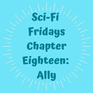 S2 E18 Chapter Eighteen: Ally