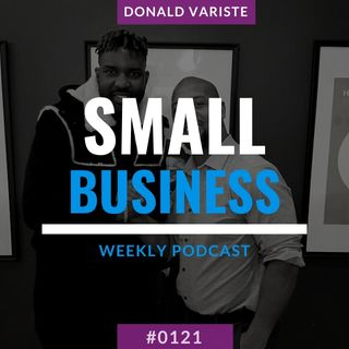 Donald Variste On Small Business Radio