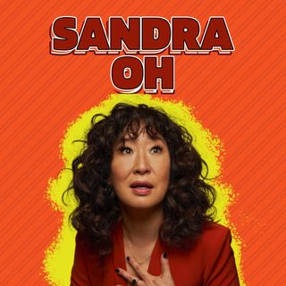 ¡Sandra Oh, no todo es Grey´s Anatomy!