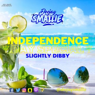 INDEPENDENCE DAY SPECIAL - SLIGHTLY DIBBY