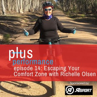 Ep 14: Escaping Your Comfort Zone with Richelle Olsen