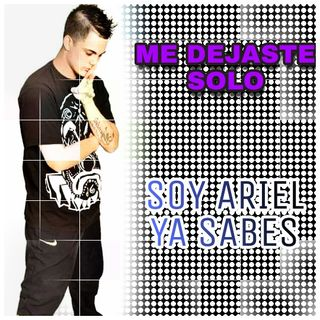 Me Dejaste Solo - Soy Ariel Ya Sabes (Edit By DJ Basico Impromix)