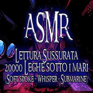 ASMR - Lettura sussurrata con il capitano Nemo (Soft spoke - whisper - Submarine - Underwater)