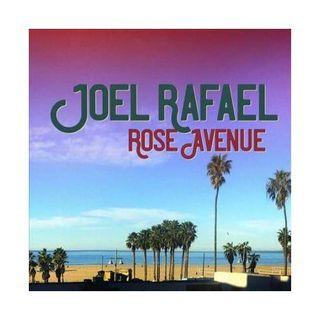 Joel Rafael Releases Rose Avenue