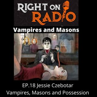 EP.18 Vamps-Masons and Possession