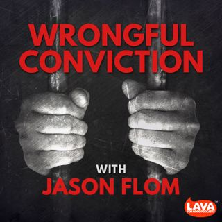 Wrongful Conviction with Jason Flom - Paul Hildwin