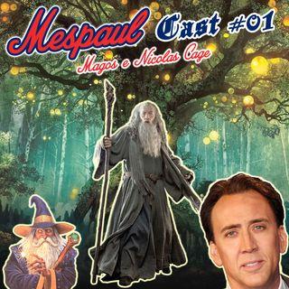 01 - Magos e Nicolas Cage