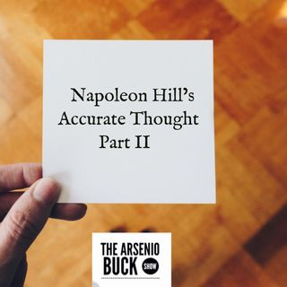 Napoleon Hill's Accurate Thought: Part II