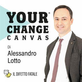 Your Change Canvas • Carta 1C - Il difetto fatale