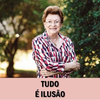 Tudo é ilusão // Pra Suely Bezerra