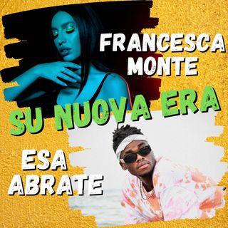 #NUOVAERA con Francesca Monte e Esa Abrate
