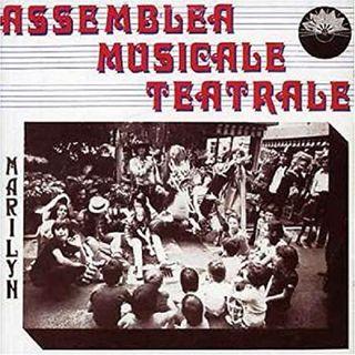 Assemblea Musicale Teatrale - Ribellarsi è giusto