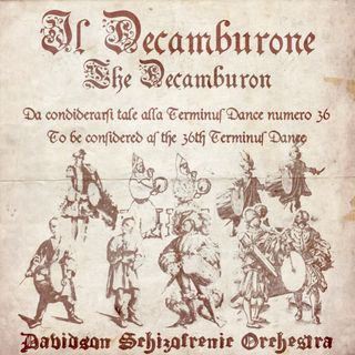 IL DECAMBURONE - The Decamburon - To be considered like the 36th Terminus Dance