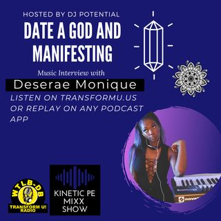The Manifestation Mantra and Date a God - Interview with Deserae Monique