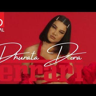 Dhurata Dora - Ferrari