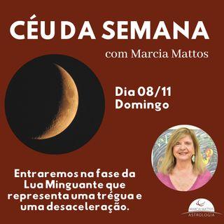 Céu da Semana - Domingo, dia 08/11: Entraremos na fase da Lua minguante que representa uma trégua e uma desaceleração.
