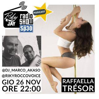 RikyJay Radio Show - ST.2 N.50 - Ospite Raffaella Trèsor