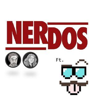 NerDos - Ep 5 Relaciones amorosas para geeks, Spiderverse y bullying Ft. Sam Borbolla