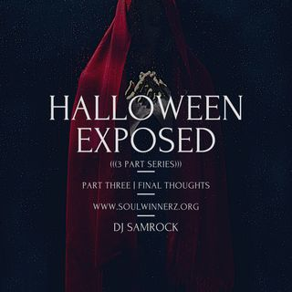 Halloween Exposed (part 3) -DJ SAMROCK