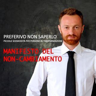 5 - Manifesto del non-cambiamento